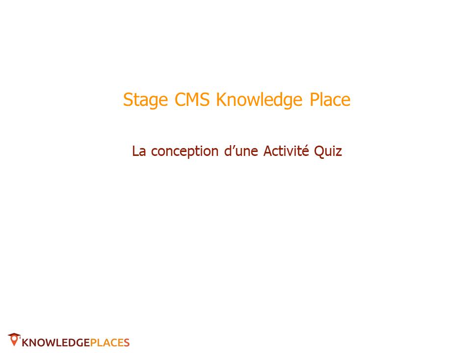 L'Activité Quiz (1)