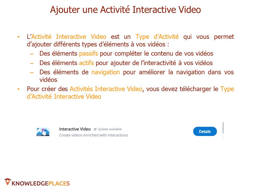 L'Activité Vidéo Interactive (2)