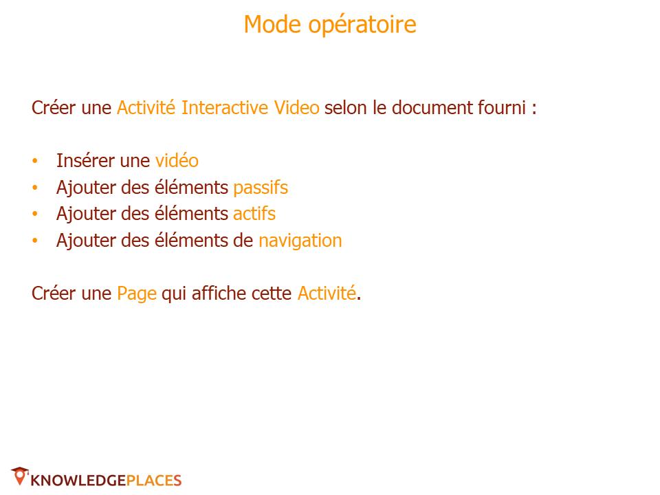 L'Activité Vidéo Interactive - exercice (2)