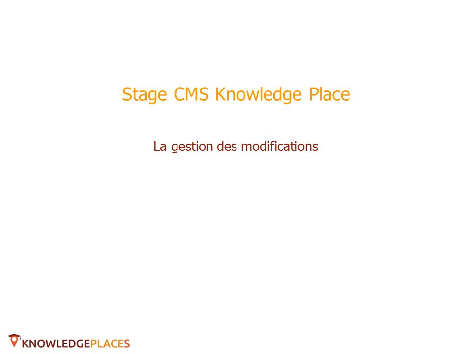La gestion des modifications (1)